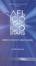 AFI's 100 Years... 100 Stars: America's Greatest Legends