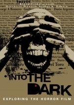 Фото Into the Dark: Exploring the Horror Film